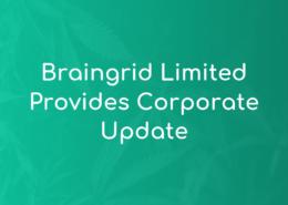 Braingrid Limited Provides Corporate Update