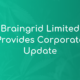 Braingrid Limited Provides Corporate Update