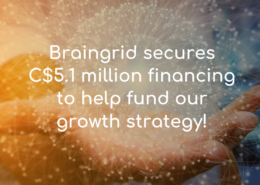 Braingrid Secures 5.1million in financing