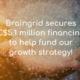 Braingrid Secures 5.1million in financing